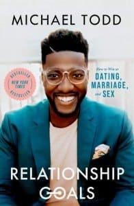 Michael Todd Relationship Goals Book